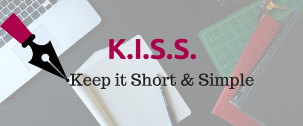 Nguyên tắc KISS (Keep it short and simple)